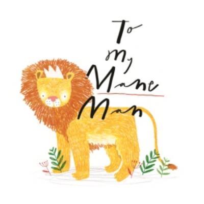 Wild Words To My Mane Man Card