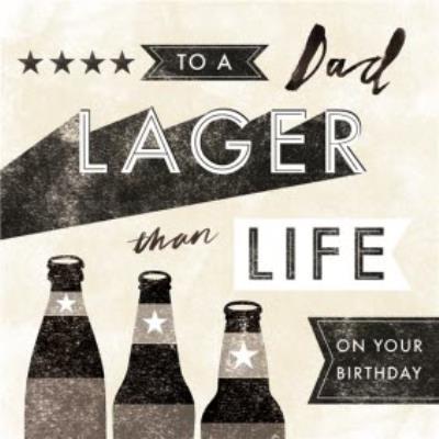 Dad Birthday card - lager - drinking