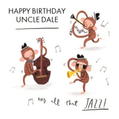 All That Jazz Three Monkeys Uncle Personalised Birthday Card