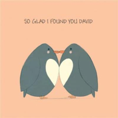 James Ellis Stevens So Glad I Found You Cute Penguin Card