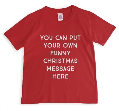 Merry Christmas Say Anything Funny Red Personalised T-shirt