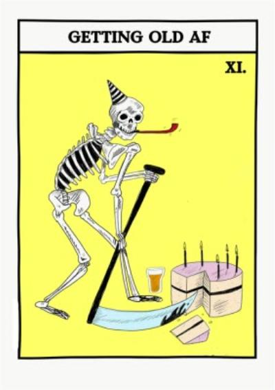 Jolly Awesome Tarot Death Old AF Birthday Card