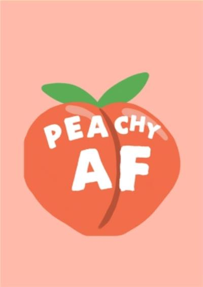 Jolly Awesome Peachy AF Funny Card