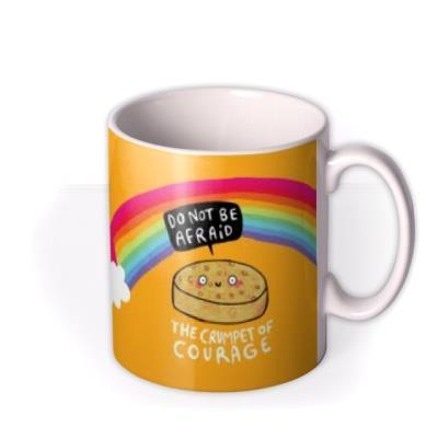 The Crumpet Of Courage Mug