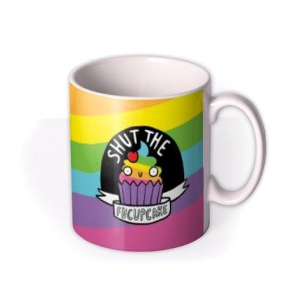 Shut The Fucupake Mug