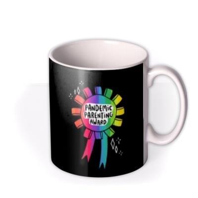 Pandemic Parenting Award Mug