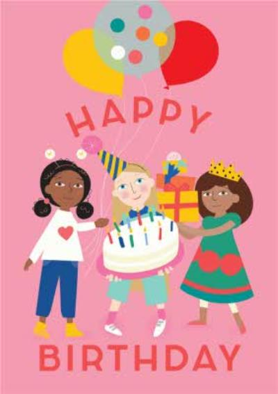 Happy Girls Party Balloons and Cake Pink Birthday Card