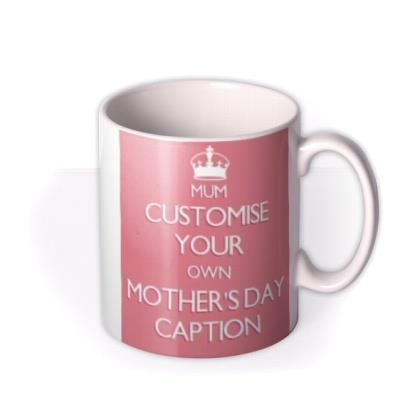 Mother's Day Keep Calm Personalised Mug
