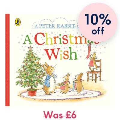 A Christmas Wish (A Peter Rabbit Tale)