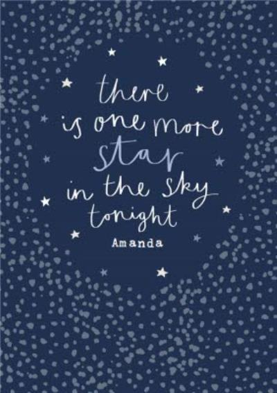 There Is One More Star In The Sky Tonight Card