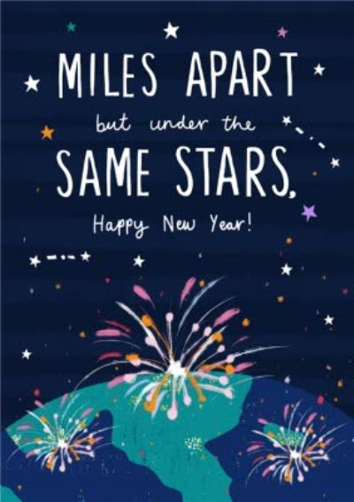 Miles Apart But Under The Same Stars New Year Card