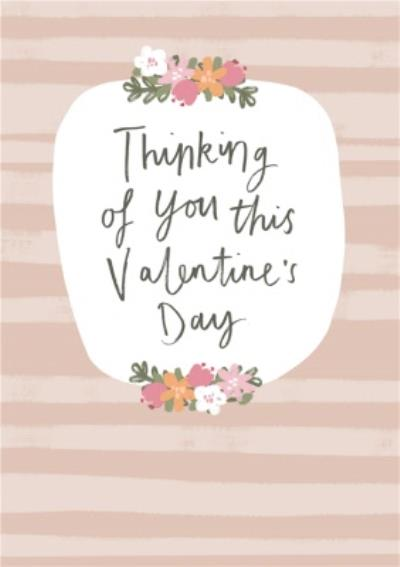 Thinking of You This Valentine's Day Card