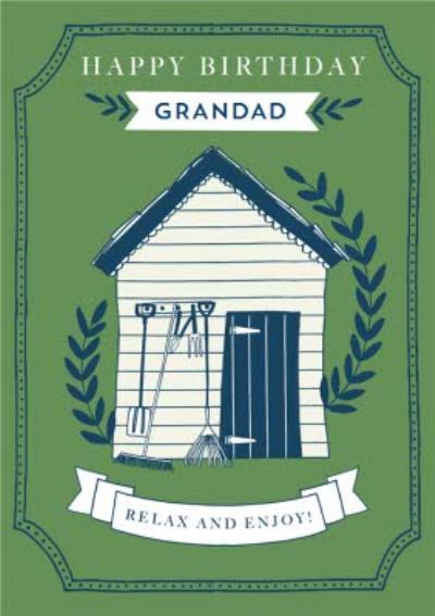 Birthday card - Garden Shed - Grandad