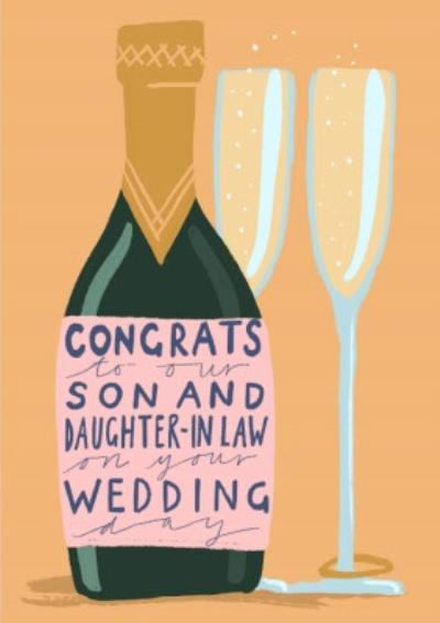 Illustration of Champagne Bottle and Glasses Congrats To Our Son And Daughter In Law On Your Wedding