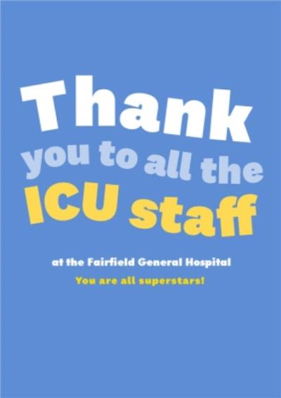 Thank You To All The ICU Staff Bright Typographic Card