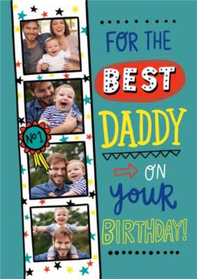 Photo Upload Typographic For The Best Daddy On Your Birthday Card