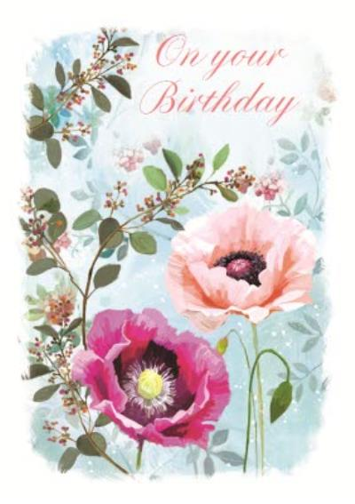 Springtime Blooms On Your Birthday Card
