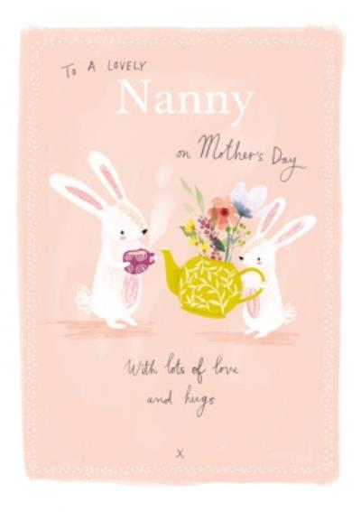 Cute Bunny To A Lovely Nanny Mother's Day Card