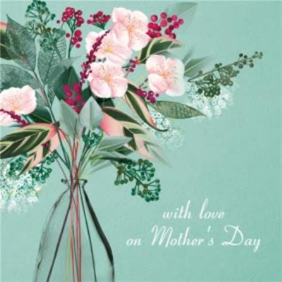 Vase of flower With Love Mother's Day Card