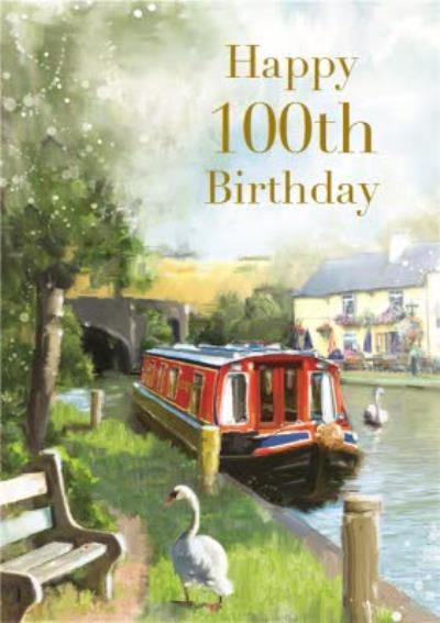 Traditional Canal Boat Scene Happy 100th Birthday Card