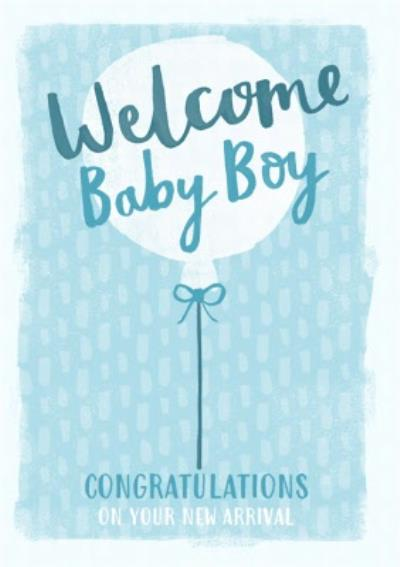 Welcome new baby boy card