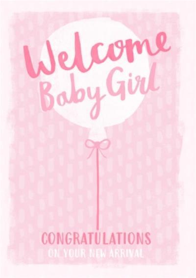 Welcome new baby girl Postcard