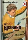 Ladybird Books for Grown-Ups Birthday Card for Husband