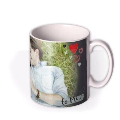 You Mean The World To Me Photo Upload Mug