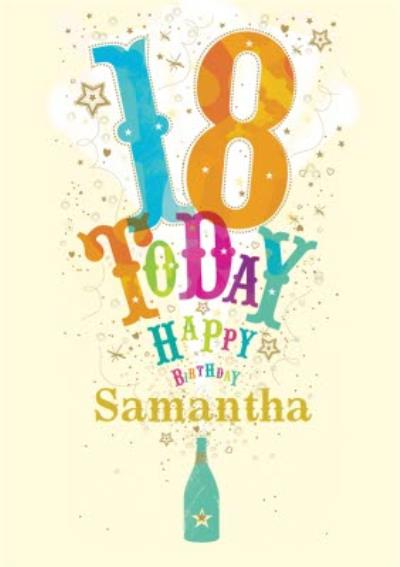 Colourful Letters Popping Bottle Personalised Happy 18th Birthday Card