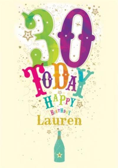 Colourful Lettering 30 Today Personalised Birthday Card