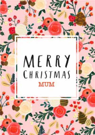 Merry Christmas Mum - Floral