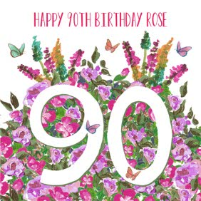 Flowers In The Garden Happy 90th Birthday Card