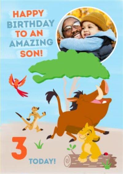 Disney Lion King Birthday Photo upload Card To an Amazing Son!