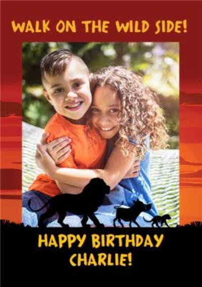 Walk on the wild side! The lion King Film kids birthday photo upload card