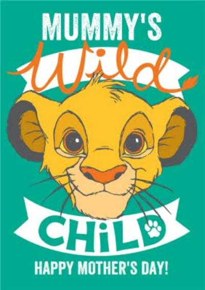 Disney The Lion King Mummy's Wild Child Simbe Mother's Day Card