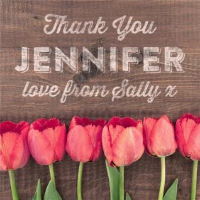 Row Of Tulips With Chalkboard Style Message Personalised Thank You Card