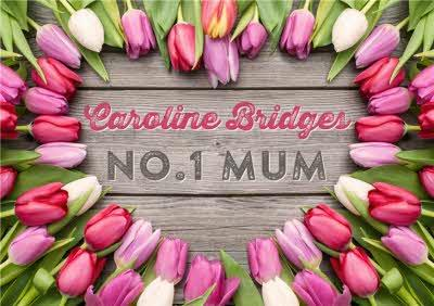 Mother's Day Card - Number One Mum - Tulips