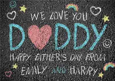 Chalk On The Street We Love You Daddy Happy Fathers Day Card