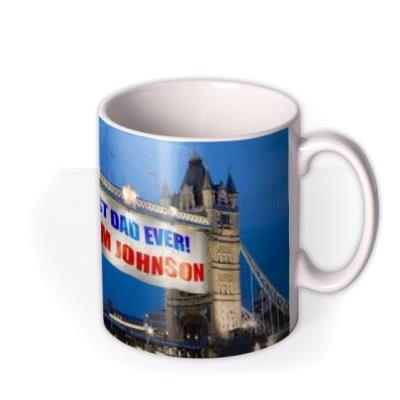Father's Day Tower Bridge Banner Personalised Mug