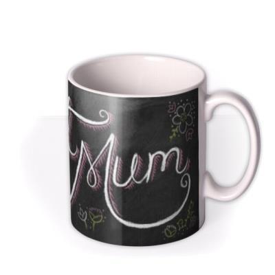 Mother's Day Best Mum Chalkboard Personalised Mug