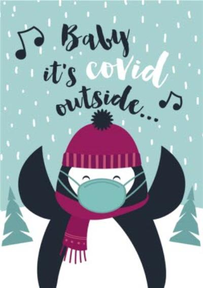 Baby Its Covid Outside Funny Penguin Card
