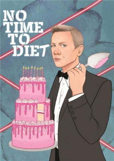 No Time To Diet Funny Film Spoof Birthday Card
