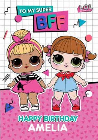 LOL Surprise Super BFF Birthday Card