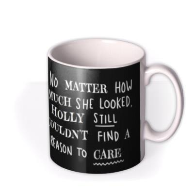 Funny She Couldn't Find A Reason To Care Mug