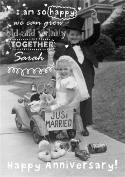 I Am So Happy We Can Grow Old Together Personalised Anniversary Card