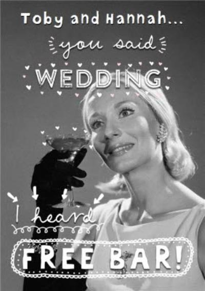 I Heard Free Bar Funny Personalised Wedding Day Card