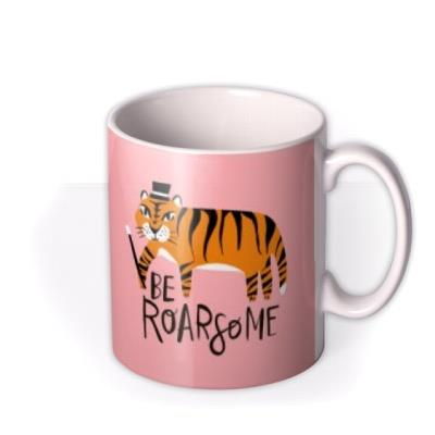 Lucy Maggie Magic Tiger Be Roarsome Pun Mug