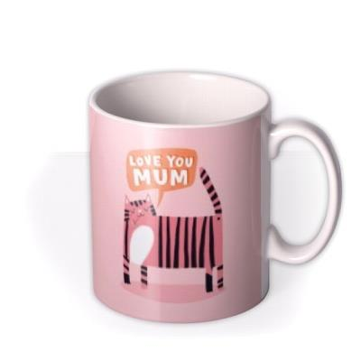 Lucy Maggie Love You Mum Tiger Mug
