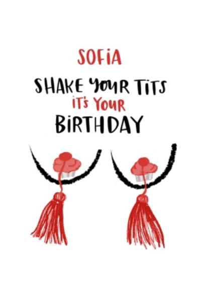 Lucy Maggie Shake Your Tits It's Your Birthday Birthday Card