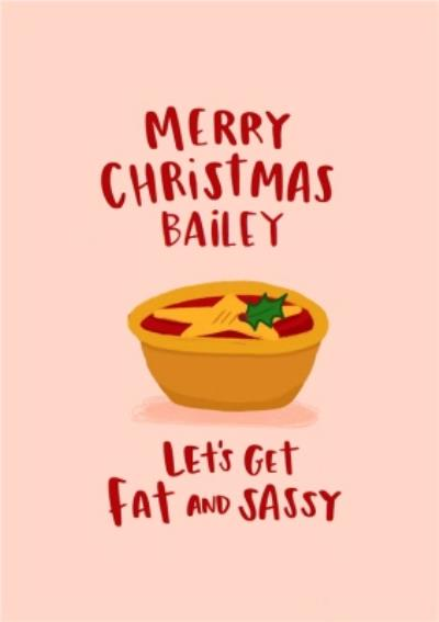 Modern Funny Let's Get Fat And Sassy Christmas Card